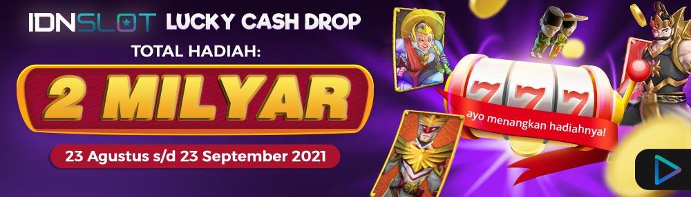 IDNSlots Lucky Cash Promo